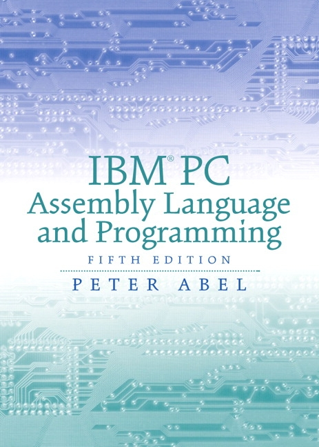 Pearson Ibm Pc Assembly Language And Programming 5e Peter Abel