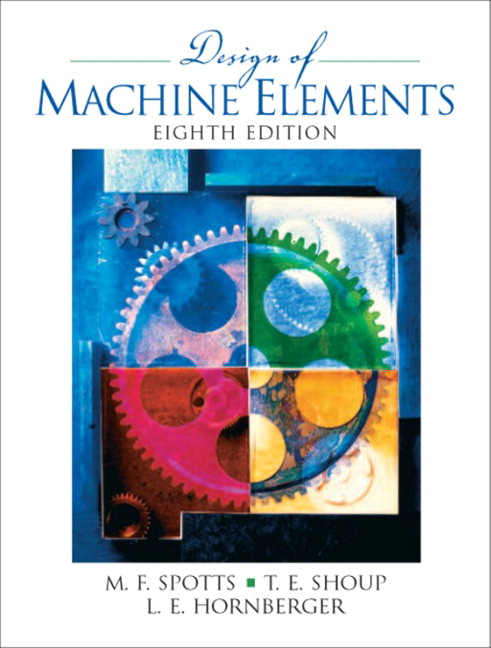 Pearson design of machine elements 8e merhyle f spotts terry view larger cover fandeluxe Image collections