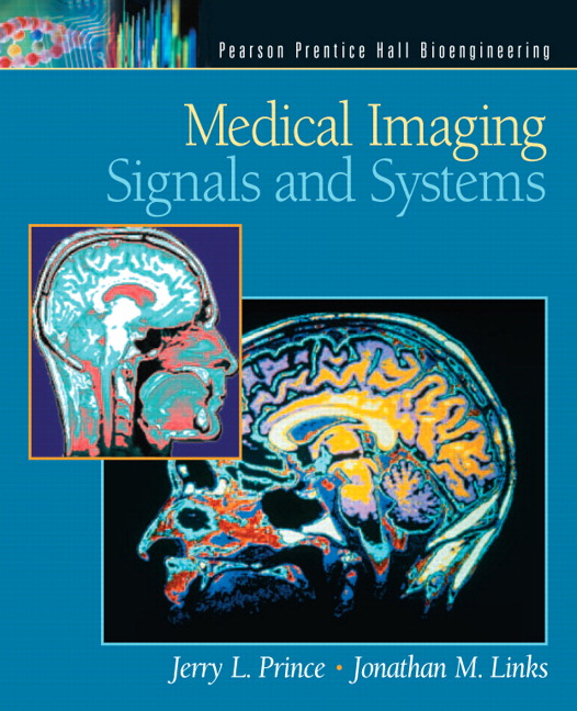 Medical Imaging Systems Medical Imaging Signals And
