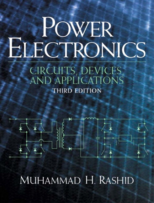 Pearson - Power Electronics: Circuits, Devices and Applications, 3/E ...