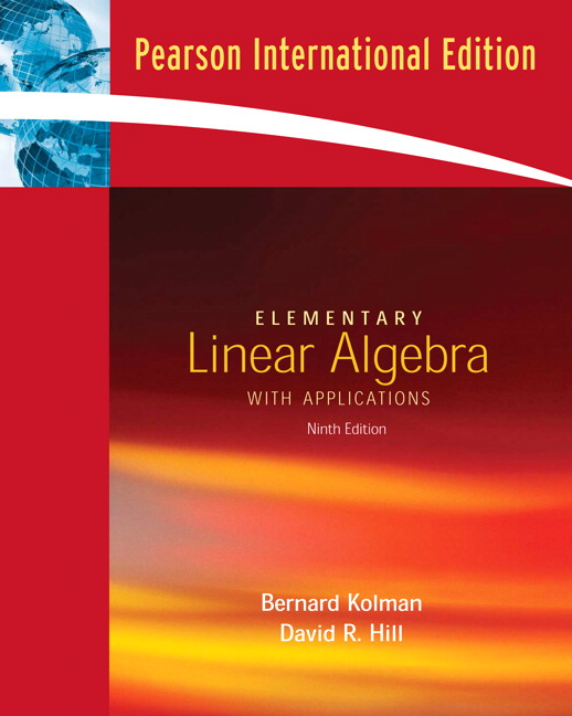 pearson elementary linear algebra with applications international rh catalogue pearsoned co uk Elementary Linear Algebra Larson Solution Elementary Linear Algebra Practice