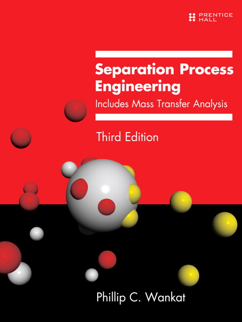 pearson separation process engineering includes mass transfer rh catalogue pearsoned co uk Separation Process Engineering 2nd Edition separation process engineering wankat 4th edition solutions manual pdf