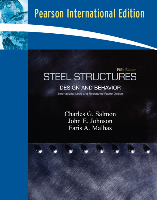 pearson steel structures design and behavior international rh catalogue pearsoned co uk Welded Steel Piping Design ASD of Steel Construction Manual