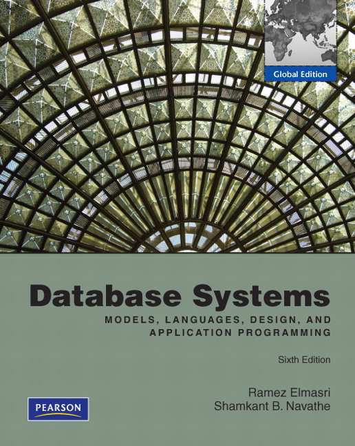 pearson database systems global edition 6 e ramez elmasri rh catalogue pearsoned co uk  solution manual for fundamentals of database systems ramez elmasri 6th edition