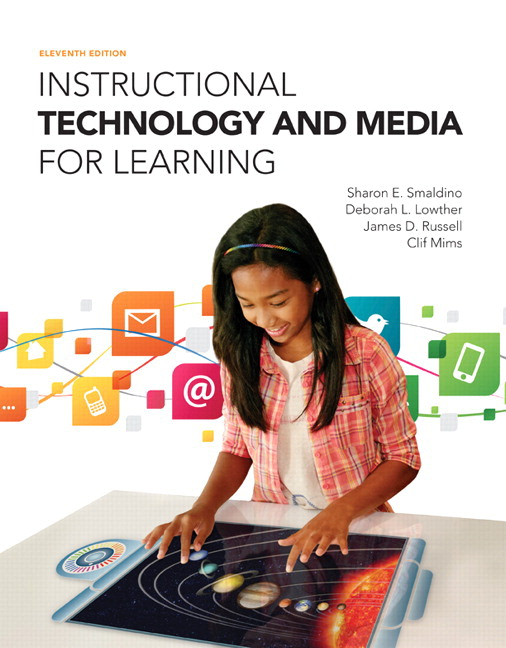 Instructional Technology and Media for Learning, 10th Edition