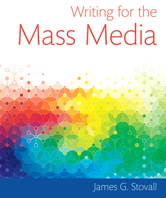Writing for the Mass Media by James Glen Stovall