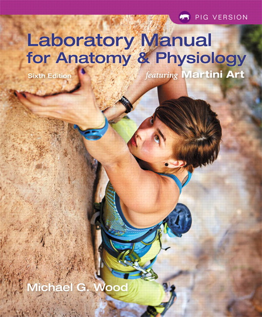 Pearson - Laboratory Manual for Anatomy & Physiology featuring ...