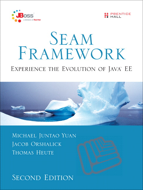 Seam Framework: Experience the Evolution of Java EE, 2/E Cover Image