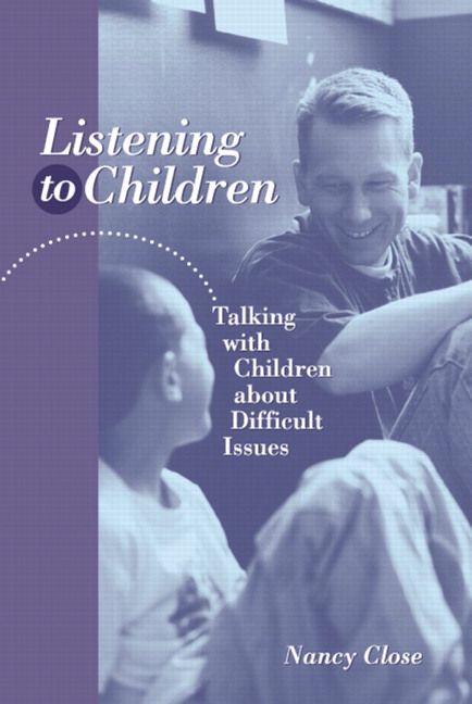 Cover of Listening to children: talking with children about difficult issues.