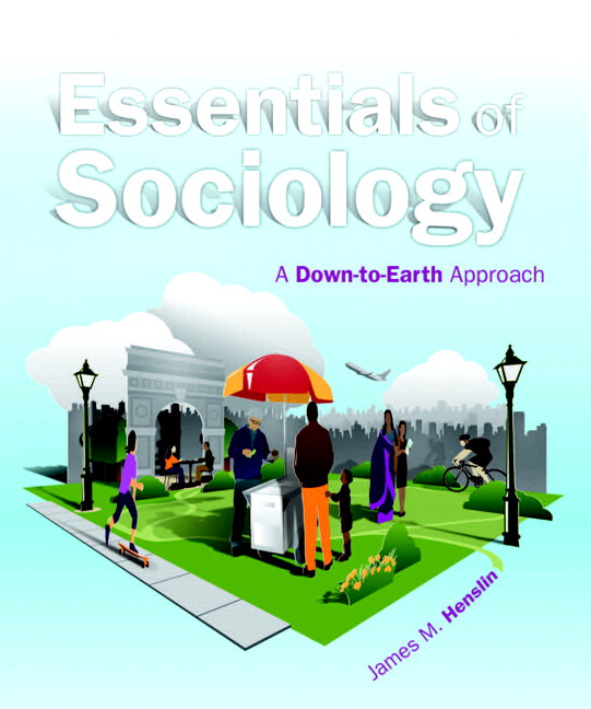 Pearson Essentials Of Sociology A Down To Earth Approach Plus New
