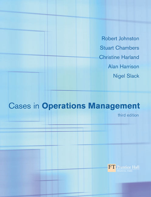 pearson cases in operations management 3 e robert johnston rh catalogue pearsoned co uk