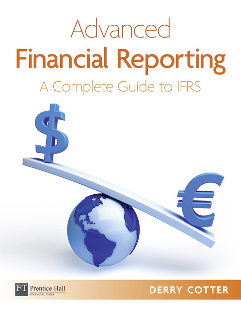 pearson advanced financial reporting a complete guide to ifrs rh catalogue pearsoned co uk Accounting Clip Art Accounting Principles and Concepts
