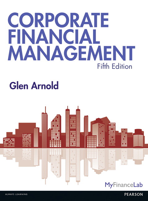 Pearson corporate financial management 5e glen arnold view larger cover fandeluxe Image collections
