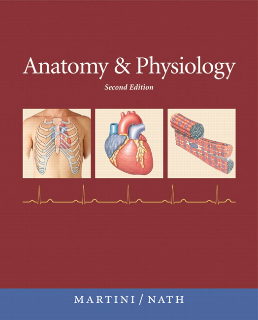 Pearson - Anatomy & Physiology with IP-10, 2/E - Frederic H. Martini ...