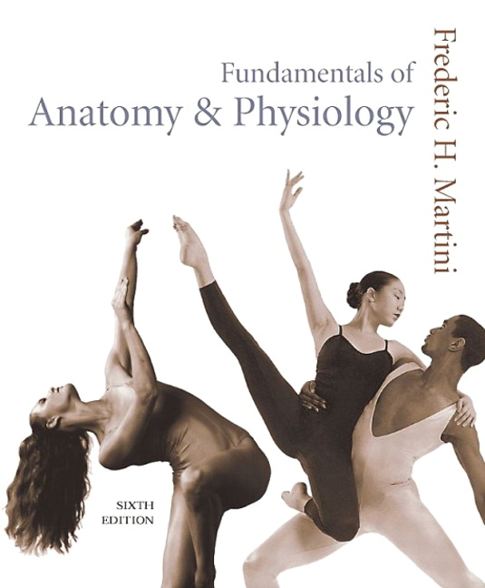 Pearson - Fundamentals of Anatomy & Physiology, 6/E - Frederic H ...