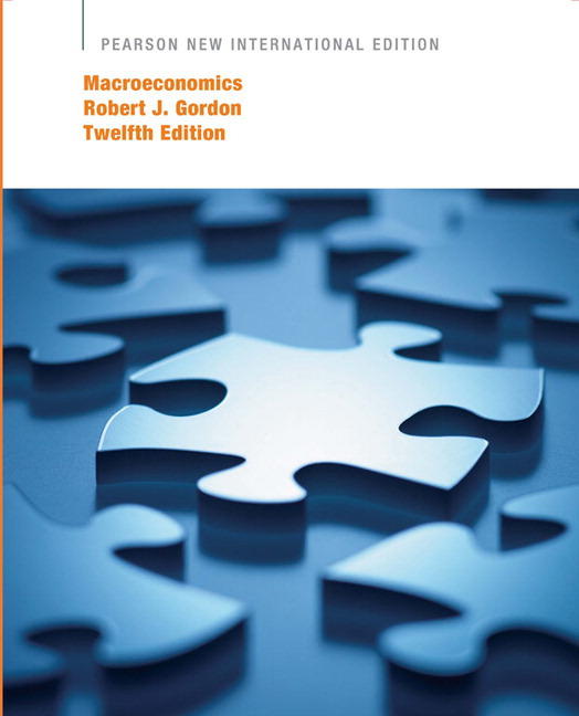 Macroeconomics, 12th edition: robert j gordon: 9780138014919.