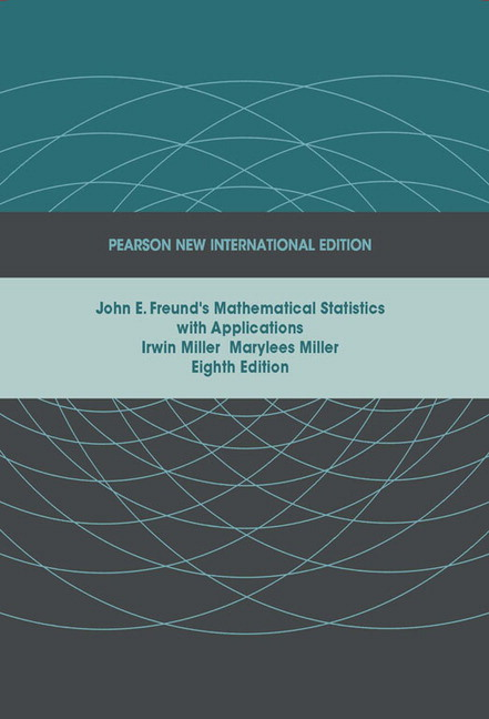 pearson john e freund s mathematical statistics with applications rh catalogue pearsoned co uk solution manual for mathematical statistics with applications student solution manual for mathematical statistics with application pdf
