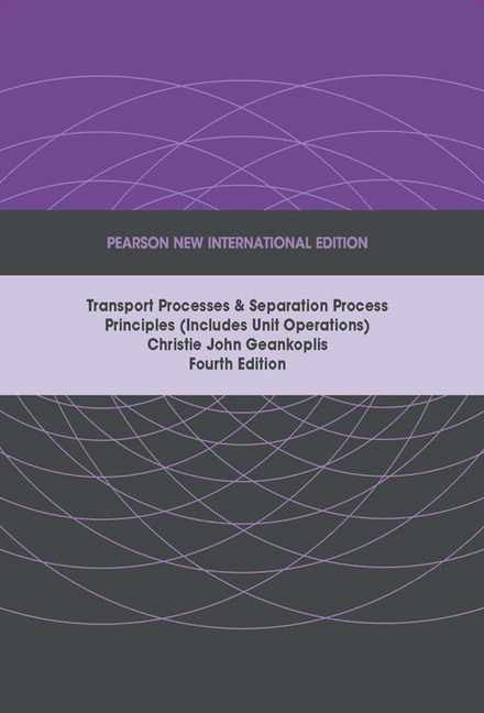 pearson transport processes and separation process principles rh catalogue pearsoned co uk Manual Labor geankoplis transport processes solutions manual