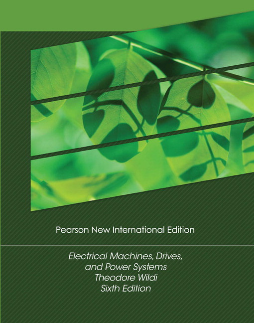 Pearson electrical machines drives and power systems pearson new view larger cover electrical machines drives and power systems pearson new international edition pdf ebook 6e theodore wildi fandeluxe Gallery