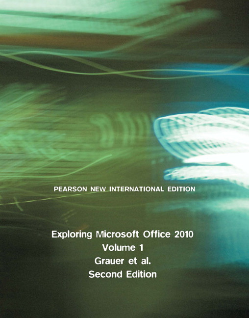 Pearson exploring microsoft office 2010 volume 1 pearson new view larger cover exploring microsoft office 2010 volume 1 pearson new international edition pdf fandeluxe Image collections
