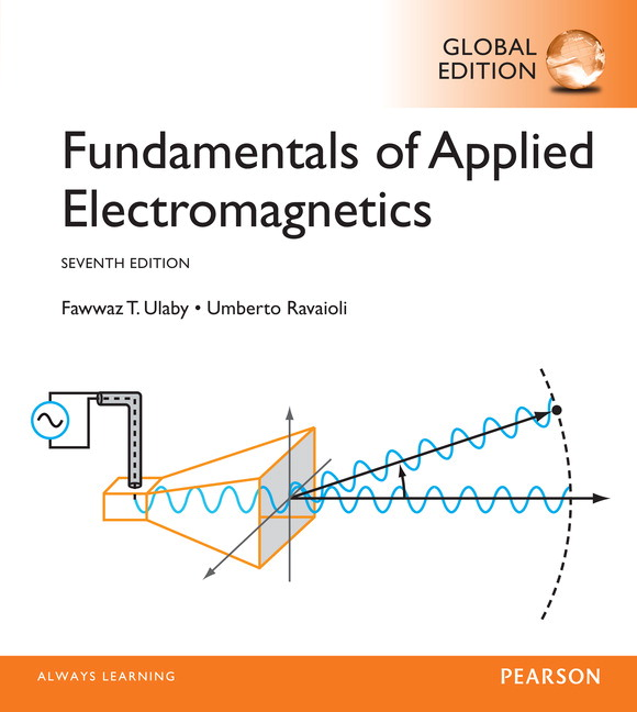 pearson fundamentals of applied electromagnetics global edition rh catalogue pearsoned co uk fundamentals of applied electromagnetics solution manual pdf fundamentals of applied electromagnetics ulaby solution manual