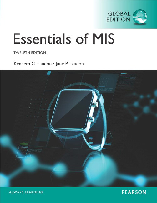 Pearson essentials of mis global edition 12e jane laudon view larger cover fandeluxe Choice Image