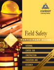 Field Safety Participant Guide, Paperback, 1/e/e