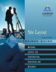 Site Layout Level 1 Trainee Guide, 1/e/e