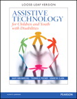 Assistive Technology for Children and Youth with Disabilities, Loose-Leaf Version, 1/e/e