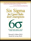 Six Sigma for Green Belts and Champions: Foundations, DMAIC, Tools, Cases, and Certification, 1/e/e