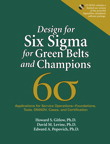 Design for Six Sigma for Green Belts and Champions: Applications for Service Operations--Foundations, Tools, DMADV, Cases, and Certification, 1/e/e