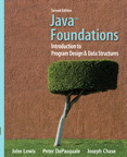 Java Foundations: Introduction to Program Design and Data Structures, 2/e/e