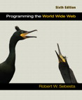 Programming the World Wide Web, 6/e/e