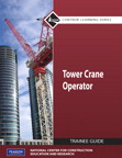 Tower Cranes Level 1 Trainee Guide, Paperback, 1/e/e