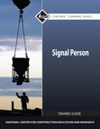 Signal Person Trainee Guide, 1/e/e