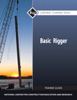 Basic Rigger Level 1 Trainee Guide, 2/e/e
