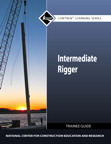 Intermediate Rigger Trainee Guide, 1/e/e