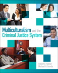 Multiculturalism and the Criminal Justice System, 1/e/e