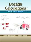 Dosage Calculations: A Multi-Method Approach, 1/e [book cover]