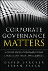 Corporate Governance Matters: A Closer Look at Organizational Choices and Their Consequences, 1/e/e