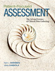 Patient-Focused Assessment: The Art and Science of Clinical Data Gathering, 1/e/e