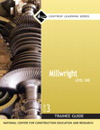 Millwright Level 1 Trainee Guide, 3/e/e