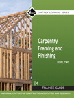 Carpentry Framing & Finishing Level 2 Trainee Guide, 4/e/e