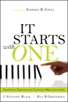 Starts with One, It: Changing Individuals Changes Organizations, 1/e/e