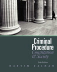 Criminal Procedure: Constitution and Society, 6/e/e