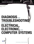 Diagnosis and Troubleshooting of Automotive Electrical, Electronic, and Computer Systems, 6/e/e