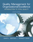 Quality Management for Organizational Excellence: Introduction to Total Quality, 7/e/e