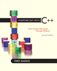 Starting Out with C++: From Control Structures through Objects, 7/e [book cover]