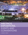 Planning and Management of Meetings, Expositions, Events and Conventions, 1/e/e