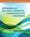 Aphasia and Related Cognitive-Communicative Disorders, 1/e/e